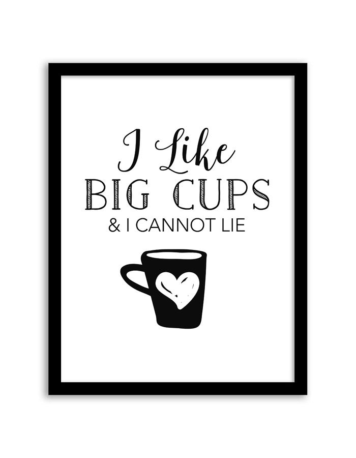 free-printable-wall-art-i-like-big-cups-2
